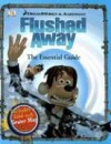 Flushed Away: The Essential Guide [With Fold-Out Sewer Map] - Steve Bynghall, Catherine Saunders