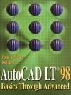 AutoCAD LT 98: Basics Through Advanced - David A. Madsen, Rod R. Rawls