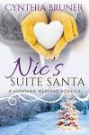 Nic's Suite Santa: A Montana Weekend Novella - Cynthia Bruner