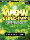 WOW Christmas Songbook: 30 Top Christian Artists and Holiday Songs - Bryce Innman, Ken Barker