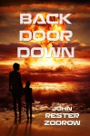 Back Door Down - John Rester Zodrow