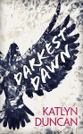 Darkest Dawn (Willows Lake, Book 1) - Katlyn Duncan