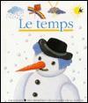 Le Temps (Mes Premieres Decouvertes) - Sophie Kniffke, Gallimard Jeunesse