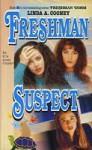 Freshman Suspect - Linda A. Cooney