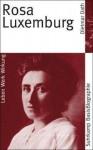 Rosa Luxemburg - Dietmar Dath
