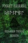 Pocket Havamal Benjamin Thorpe Version (Volume 1) - Saemund Sigfusson, Benjamin Thorpe, Carrie Overton