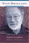 Apocrypha: Further Journeys - Stan Dragland