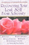 Recovering Your Lost Self From Adversity - Art Martin, Tony Stubbs