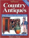 Warman's Country Antiques (Warman's Country Antiques Price Guide) - Mark F. Moran