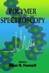 Polymer Spectroscopy - Fawcett