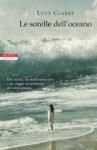 Le sorelle dell'oceano - Lucy Clarke, Ada Arduini