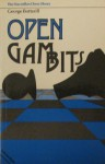 Open Gambits - G.S. Botterill, George Botterill