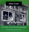 Deer Camp: Last Light in the Northeast Kingdom - John M. Miller, Meg Ostrum, Howard Frank Mosher