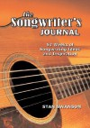 The Songwriter's Journal: 52 Weeks of Songwriting Ideas and Inspiration - Stan Swanson