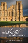 The Wretched of Muirwood (Muirwood, #1) - Jeff Wheeler