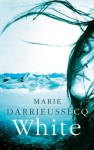 White - Marie Darrieussecq