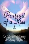Portrait Of A Kiss - T.D. McKinney, Terry Wylis