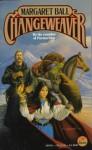 Changeweaver (Tamai, Book 2) - Margaret Ball