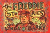The Freddie Stories - Lynda Barry