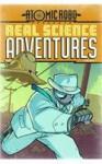 Atomic Robo: Real Science Adventures, Vol. 1 - John Broglia, Brian Clevinger