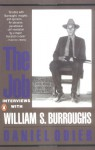 The Job: Interviews with William S. Burroughs - William S. Burroughs, Oliver Harris, Allen Ginsberg
