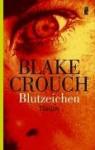 Blutzeichen - Blake Crouch