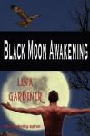Black Moon Awakening - Lina Gardiner