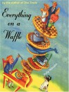 Everything on the Waffle PB - Polly Horvath