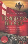 Traitor's Blood (Civil War Chronicles #1) - Michael Arnold