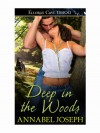 Deep in the Woods - Annabel Joseph