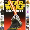 The Star Wars Craft Book - Bonnie Burton