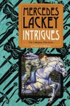 Intrigues (Collegium Chronicles Series #2) - Mercedes Lackey
