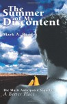 The Summer Of My Discontent - Mark A. Roeder