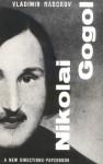 Nikolai Gogol - Vladimir Nabokov