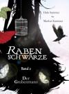 Rabenschwärze: Der Grubenmann - Markus Kammer, Halo Summer