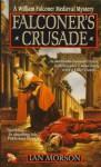 Falconer's Crusade - Ian Morson