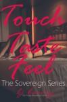 Touch, Taste, Feel: The Sovereign Series - BJ Harvey