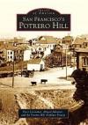 San Francisco's Potrero Hill - Peter Linenthal