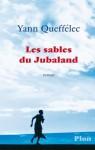 Les sables du Jubaland (French Edition) - Yann Queffélec