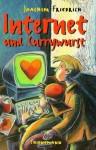 Internet und Currywurst - Joachim Friedrich
