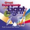 Great Experiments With Light - Phyllis Fiarotta, Noel Fiarotta