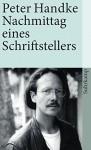 Nachmittag eines Schriftstellers - Peter Handke