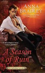 A Season of Ruin: Sutherland Scandals - Anna Bradley