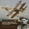 Mannock: The Life and Death of Major Edward Mannock VC, DSO, MC, RAF - Norman L.R. Franks