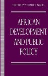 African Development and Public Policy - Stuart S. Nagel
