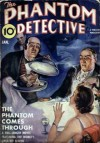 The Phantom Detective - The Phantom Comes Through - January, 1940 29/3 - Robert Wallace