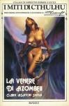 La Venere di Azombeii - Clark Ashton Smith, Maria Teresa Tenore