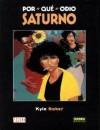 Por qué odio Saturno (Colección Vertigo #114) - Kyle Baker, Ernest Riera