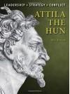 Attila the Hun (Command) - Nic Fields, Steve Noon