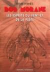 Les esprits du vent et de la peste - Henri Vernes, Frank Leclercq